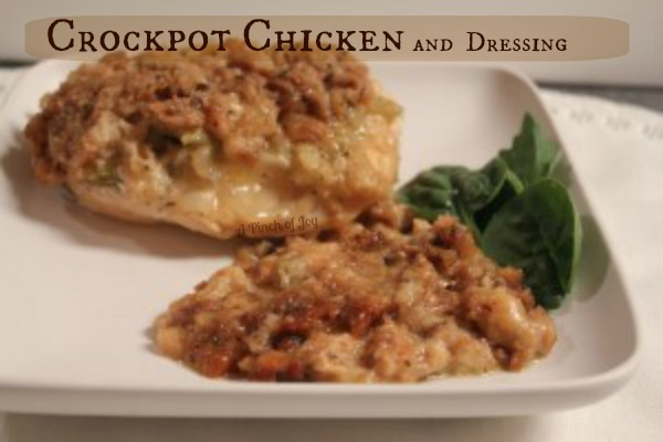 Crockpot Chicken and Dressing - A Pinch of Joy