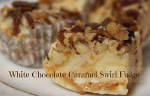White Chocolate Caramel Swirl Fudge - A Pinch of Joy