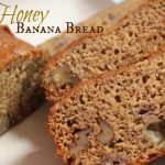 Honey Banana Bread with nuts - A Pinch of Joy