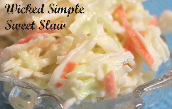 Wicked Simple Sweet Slaw from A Pinch of Joy