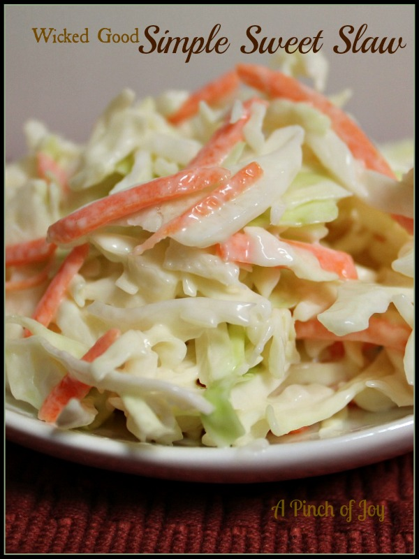 Wicked Good Simple Sweet Slaw A Pinch of Joy