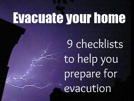 Evacuate your home - checklists to help prepare for evacuation