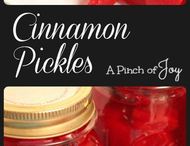Cinnamon  Pickles