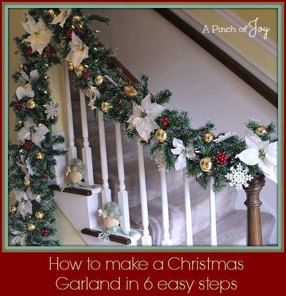 How to make a Christmas Garland in 6 easy steps -- A Pinch of Joy