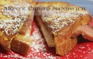 A Pinch of Joy: Monte Cristo Sandwich