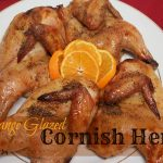 Orange Glazed Cornish Hen - A Pinch of Joy