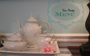 Menu for a tea party - A Pinch of Joy