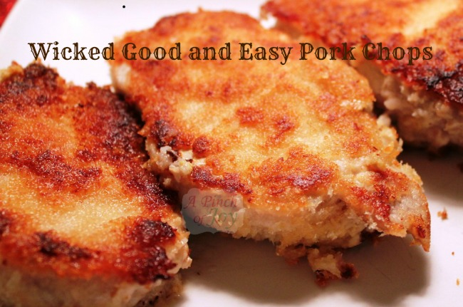 Wicked Good and Easy Pork Chops - A Pinch of Joy