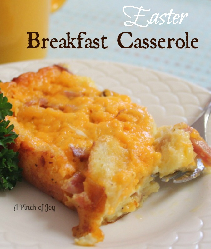 A Pinch of Joy: Easter Breakfast Casserole