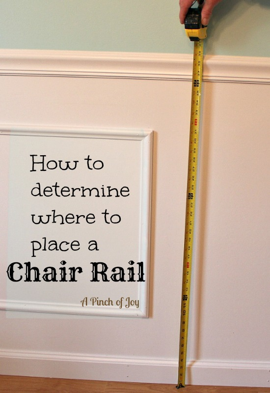 A Pinch of Joy: How to determine where to place a chair rail