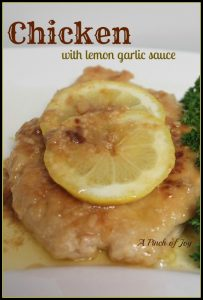 a Pinch of Joy Chicken with Lemon Garlic Sauce