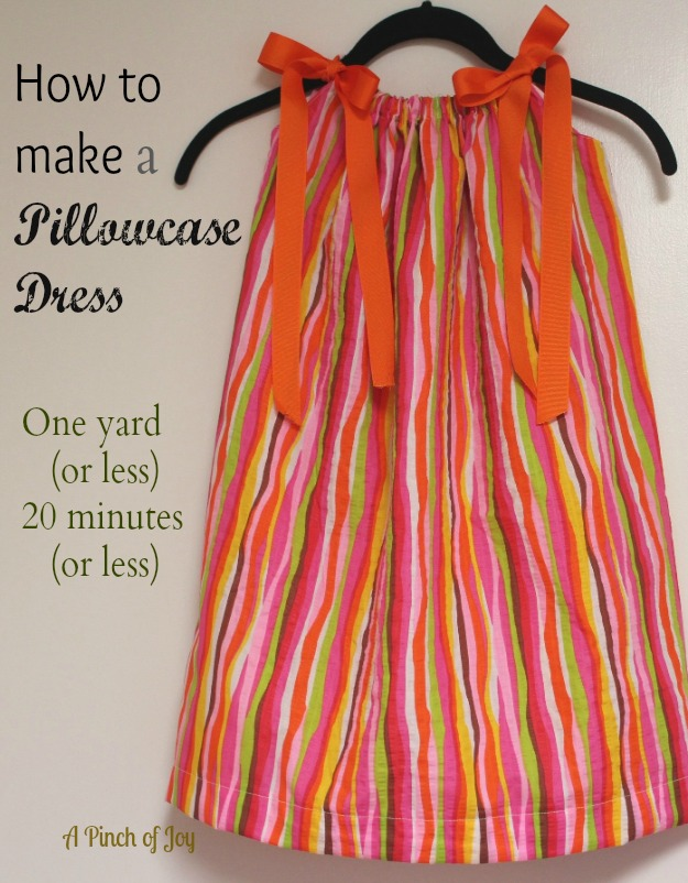 How to Make a Pillowcase Dress - A Pinch of Joy