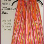 A Pinch of Joy: How to Make a Pillowcase Dress