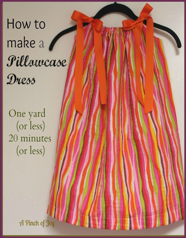 A Pinch of Joy: How to Make a Pillowcase Dress