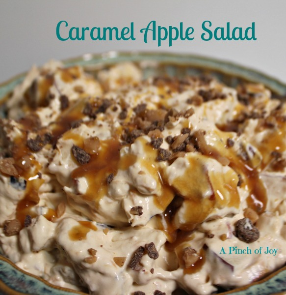 Caramel Apple Salad A Pinch of Joy