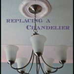 Replacing a Chandelier A Pinch of Joy