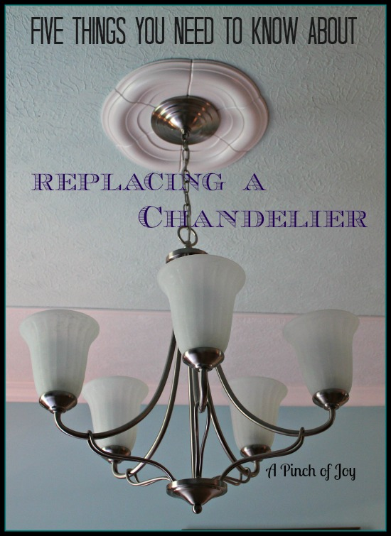 Five things to know about replacing a chandelier replacing a chandelier a pinch of joy mozeypictures