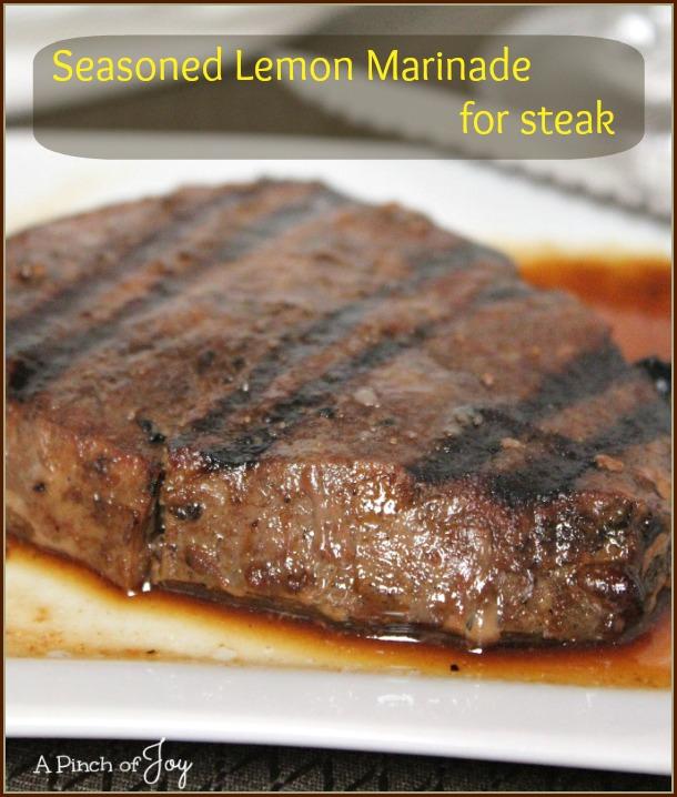 Seasoned Lemon Marinade for Steak -- A Pinch of Joy