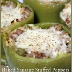 Baked Sausage Stuffed Peppers -- A Pinch of Joy