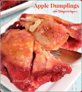 Apple dumplings with Cinnamon Sauce -- A Pinch of Joy