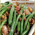 Bacon Pecan Green Beans -- A Pinch of Joy