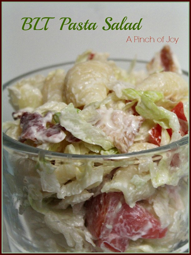 BLT Pasta Salad -- A Pinch of Joy