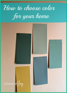How to Choose Color for Your Home -- A Pinch of Joy