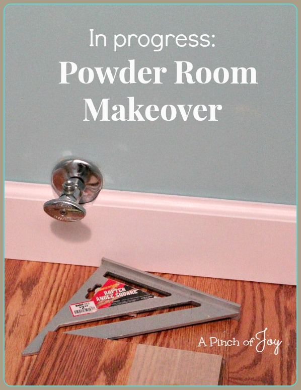 1Powder Room Makeover -- A Pinch of Joy
