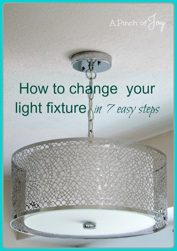 How to Change Light Fixtures in 7 easy steps -- A Pinch of Joy