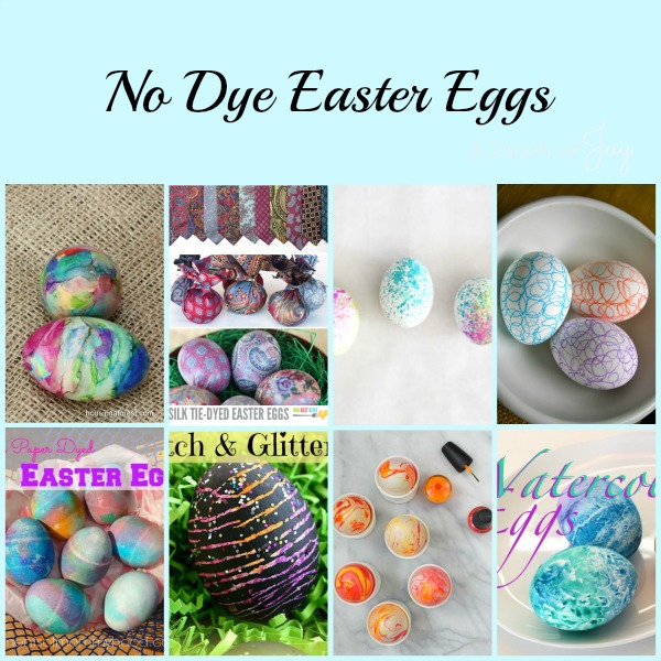 No Dye Easter Eggs -- A Pinch of Joy Roundup