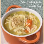 Slow Cooker Chicken Noodle Soup -- A Pinch of Joy