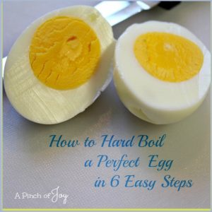 How to Hard Boil an Egg in 6 Easy Steps -- A Pinch of Joy