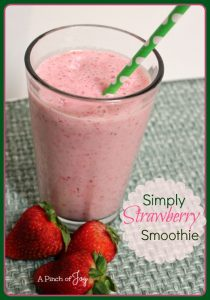 Simply Strawberry Smoothie -- A Pinch of Joy
