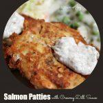 Salmon Patties with Creamy Dill Sauce -- A Pinch of Joy