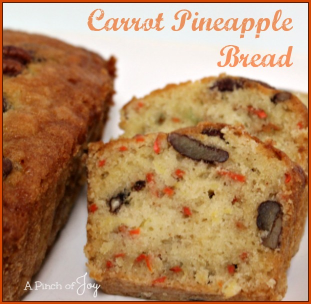 Carrot Pineapple Bread -- A Pinch of Joy