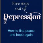 Five Steps out of Depression -- A Pinch of Joy