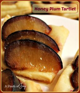 Honey Plum Tartlet -- A Pinch of Joy 3 ingredients for a sweet ending to your meal!