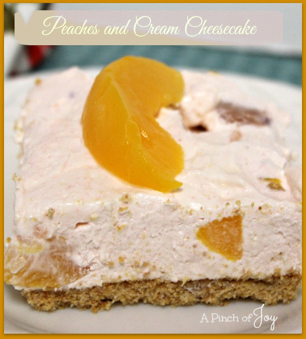 Peaches and Cream Cheesecake -- A Pinch of Joy