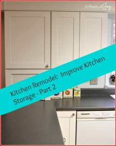 Kitchen Remodel Improve Kitchen Storage Part 2