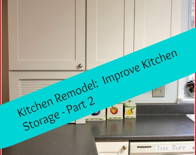 Kitchen Remodel: Create workstations to Improve Storage
