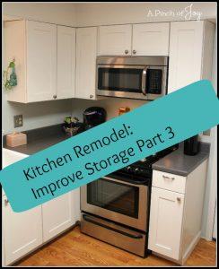 Kitchen Remodel: Improve Storage Part 3