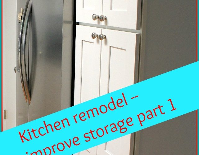 Kitchen Remodel:  Six Steps to Improve Storage