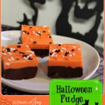 Halloween Fudge -- A Pinch of Joy