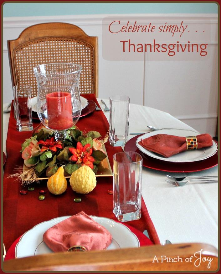 Celebrate Simply  . . Thanksgiving -- A Pinch of Joy