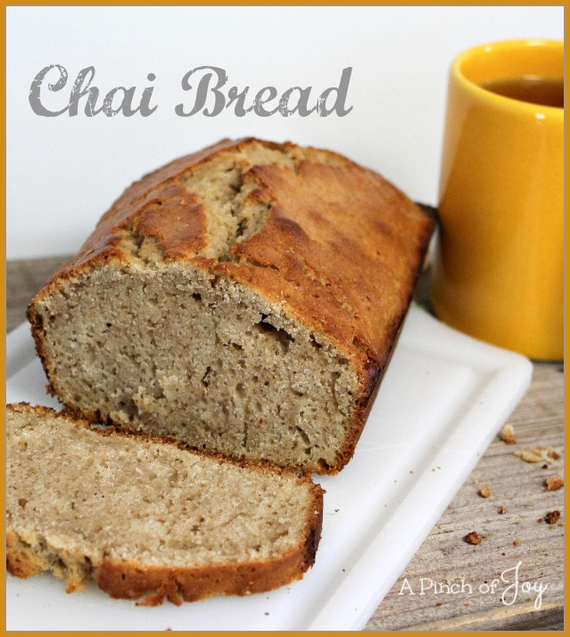 Chai Bread -- A Pinch of Joy