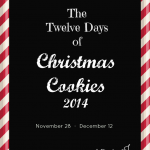 The Twelve Days of Christmas Cookies 2014 -- A Pinch of Joy