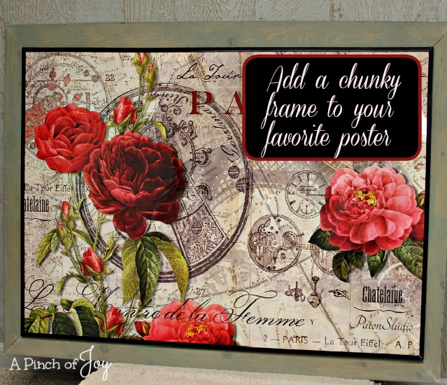 Add a chunky frame to your favorite poster -- A Pinch of joy
