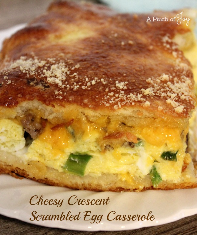 Cheesy Crescent Scrambled Egg Casserole -- A Pinch of Joy