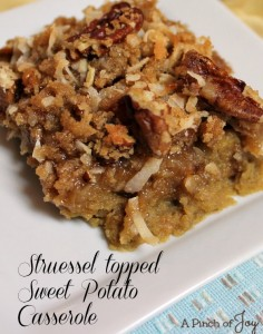Struessel Topped Sweet Potato Casserole - A Pinch of Joy