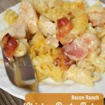 Bacon Ranch Chicken Pasta casserole -- A Pinch of Joy